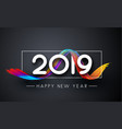 happy new year 2019 greeting card with gradient vector image vector image