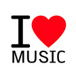 i love music lettering design with sign vector image