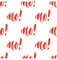 no seamless pattern vector image vector image