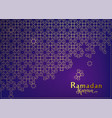 ramadan background with islamic mosque arabian vector image vector image