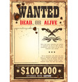 retro wanted paper for wild west bounty vector image vector image