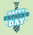 father day greeting card hero vector image