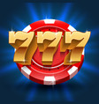 lucky 777 numbers win slot background vector image vector image