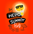 hello summer party vector image vector image