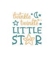 twinkle little star quote lettering vector image