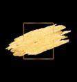 abstract golden brush stroke frame vector image vector image