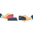 hands holding credit plastic cards used in vector image