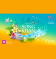 amazing songkran festival travel thailand vector image