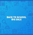 back to school big sale outline vector image vector image