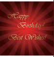 happy birthday and best wishes - red card vector image vector image