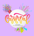 carnival hand calligraphy lettering inscription on vector image vector image
