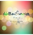 Hello summer summertime blurred background vector image vector image