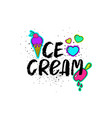 ice cream lettering and cartoon stickers vector image vector image