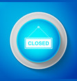 white hanging sign with text closed door icon vector image vector image