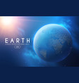 eath planet in space with lights realistic vector image