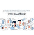 event management background event management vector image vector image