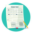exam test on paper with answers and pencil vector image