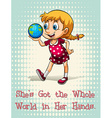 Got the whole world in her hands vector image vector image