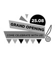 grand opening on 25 august monochrome emblem with vector image vector image