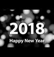 2018 happy new year background with silver vector image vector image