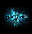 abstract hacking system hacker attack broken vector image vector image