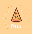 cute hot pizza slice cartoon comic character with vector image vector image