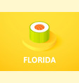 florida isometric icon isolated on color vector image vector image