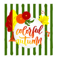 hand lettering colorful autumn nature autumnal vector image vector image