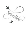 traveller logo concept lettering traveler with vector image vector image