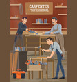 carpenters and woodworkers workers vector image vector image