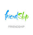 friendship lettering template vector image