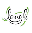 typography laugh for posters cards home decor vector image vector image