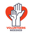 volunteers needed agittive poster to join for vector image