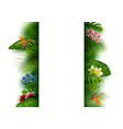 green tropical leaves and flowers vertical banner vector image