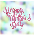 Happy Motherss Day Watercolor Letteringl vector image