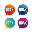 hoax warning label set vector image vector image