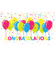 congratulations colorful with confetti and vector image vector image