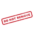 Do Not Remove Text Rubber Stamp vector image vector image