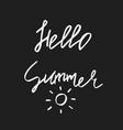 hello summer - hand drawn brush text handdrawn vector image vector image