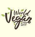 world vegan day hand drawn background vector image vector image
