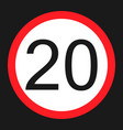 maximum speed limit 20 sign flat icon vector image vector image