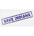 scratched save indians rectangle stamp vector image vector image
