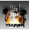 Stop terror hand in the fire smoke Eiffel Tower vector image vector image