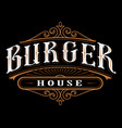 vintage label burger vector image vector image