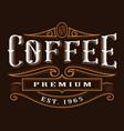 coffee vintage label vector image vector image