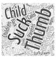 Help your Child Kick the Thumbsucking Habit Word vector image vector image