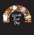 world food day fruits and desserts vector image