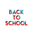 back to school template design vector image