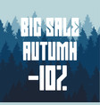 white inscription big autumn sale for 10 percent vector image vector image