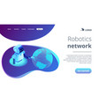 robotics network isometric 3d landing page vector image